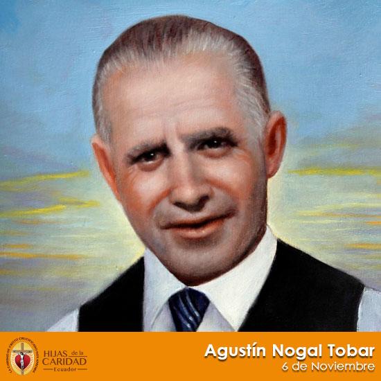 Beato Agustín Nogal Tobar – 6 de Noviembre