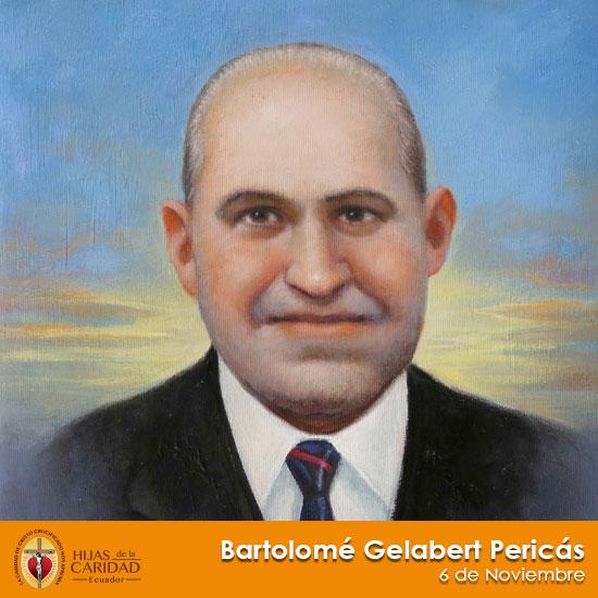 Beato Bartolomé Gelabert Pericás – 6 de Noviembre