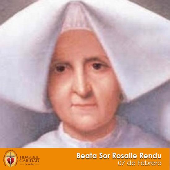 B. Sor Rosalie Rendu – 07 de Febrero