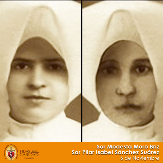 Beatas: Sor Modesta Moro Briz  –  Sor Pilar Isabel Sánchez Suárez – 6 de Noviembre