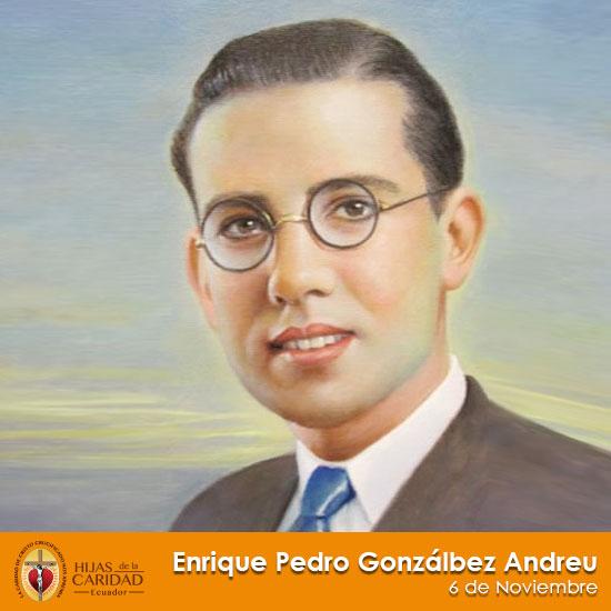 Beato Enrique Pedro Gonzálbez Andreu – Seglar, Hijo de María de la Medalla Milagrosa 6 de Noviembre