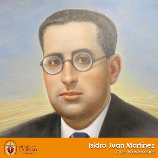 Beato Isidro Juan Martínez – Seglar, Hijo de María de la Medalla Milagrosa 6 de Noviembre