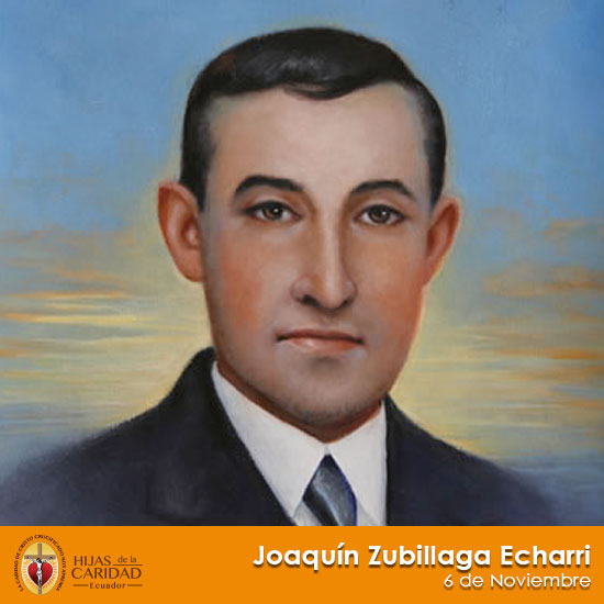 Beato Hermano Joaquín Zubillaga Echarri – 6 de Noviembre