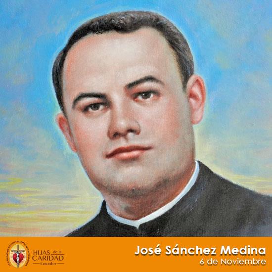 Beato José Sánchez Medina – Sacerdote, formador de los Hijos de María 6 de Noviembre