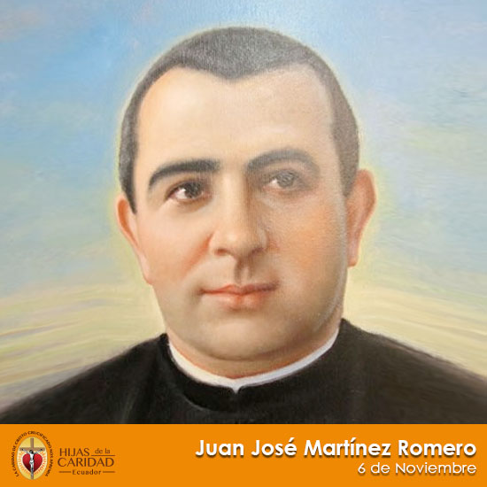 Beato Juan José Martínez Romero – 6 de Noviembre