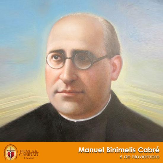 Beato P. Manuel Binimelis Cabré – 6 de Noviembre