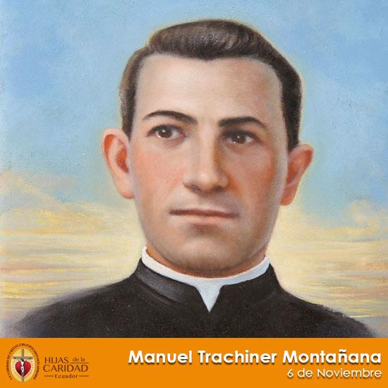 Beato Hermano: Manuel Trachiner Montanana – 6 de Noviembre