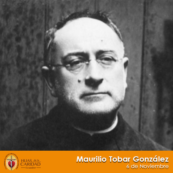 Beato P. Maurilio Tobar González – 6 de Noviembre