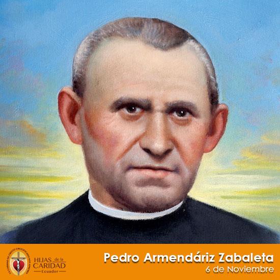 Beato Pedro Armendáriz Zabaleta – 6 de Noviembre