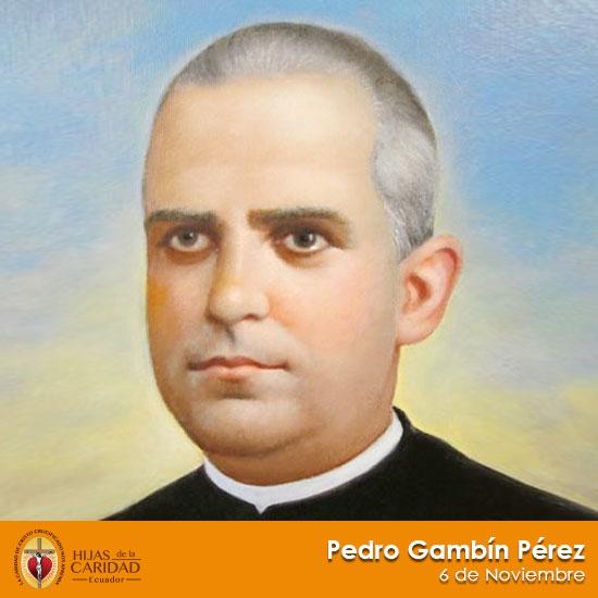 Beato Pedro Gambín Pérez – 6 de Noviembre