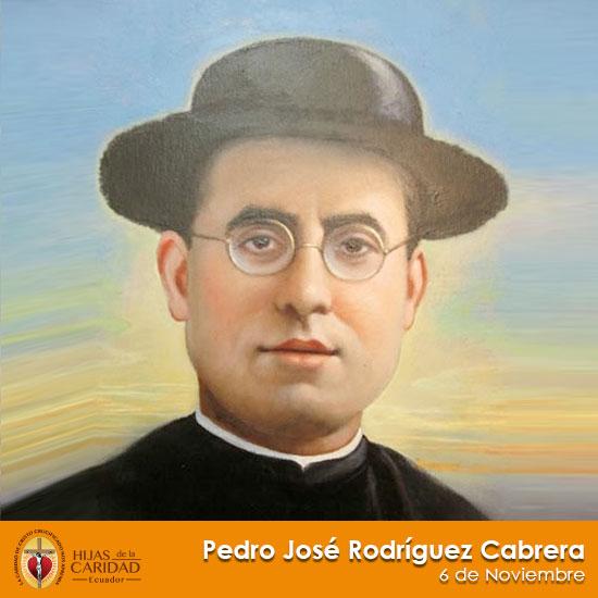 Beato Pedro José Rodríguez Cabrera – 6 de Noviembre