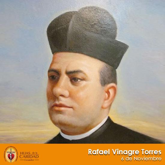 Beato P. Rafael Vinagre Torres – 6 de Noviembre