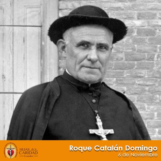 Beato Roque Catalán Domingo – 6 de Noviembre
