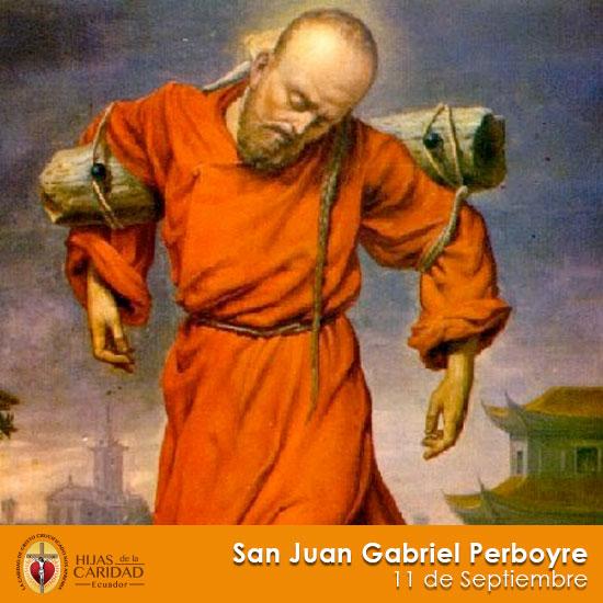 San Juan Gabriel Perboyre – 11 de Septiembre