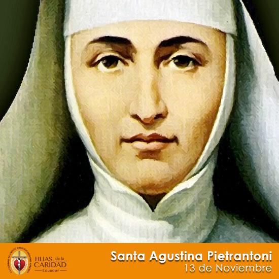 Santa Agustina Pietrantoni – 13 de Noviembre