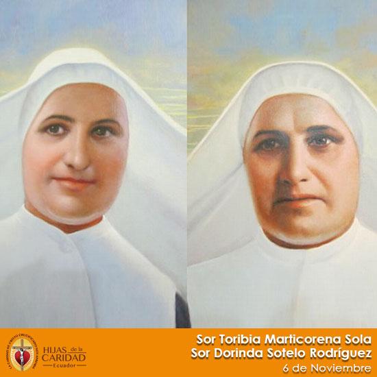 Beatas: Sor Toribia Marticorena Sola – Sor Dorinda Sotelo Rodríguez – 6 de Noviembre