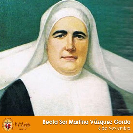Beata Sor Martina Vázquez Gordo – 6 de Noviembre