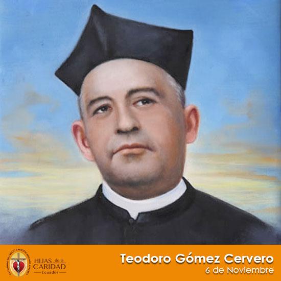 Beato P. Teodoro Gómez Cervero – 6 de Noviembre