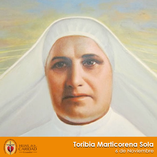 Beata Sor Toribia Marticorena Sola – 6 de Noviembre