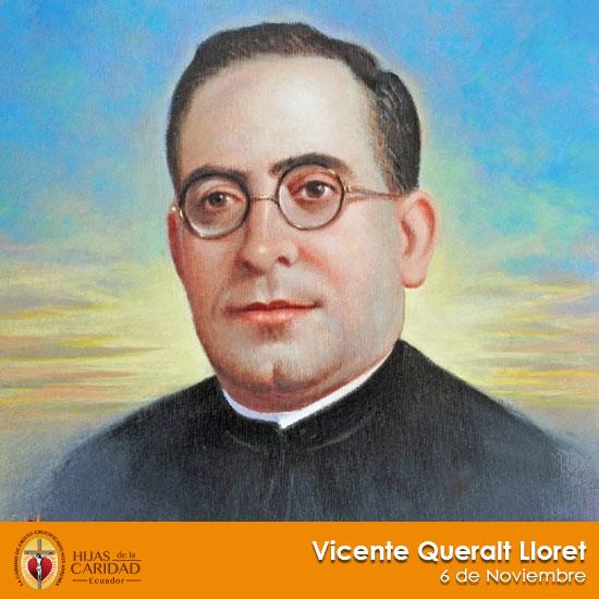 Beato P. Vicente Queralt Lloret – 6 de Noviembre